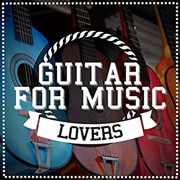 Guitar for Music Lovers