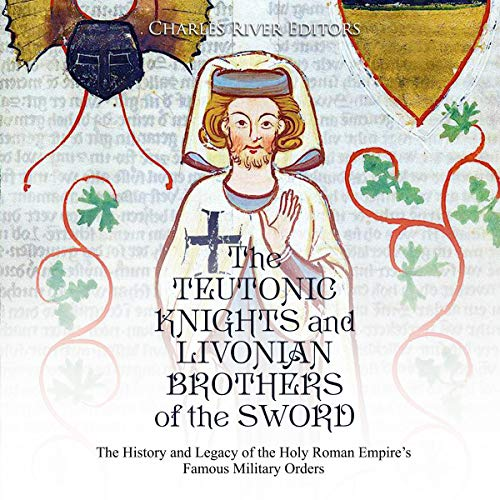 The Teutonic Knights and Livonian Brothers of the Sword Titelbild