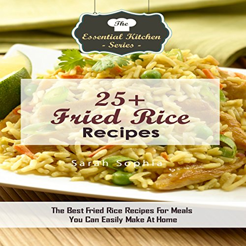 25+ Fried Rice Recipes audiobook cover art