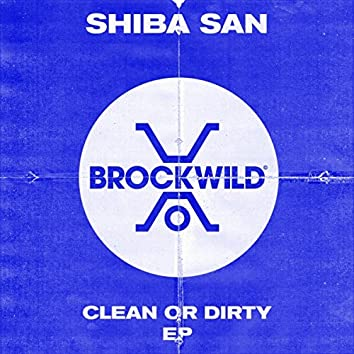 Clean Or Dirty EP