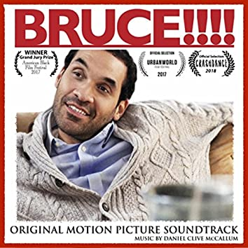 Bruce!!!! (Original Motion Picture Soundtrack)