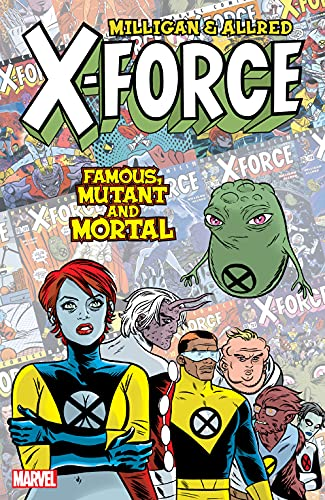 X-Force: Famous, Mutant And Mortal (X-Force (1991-2002)) (English Edition)