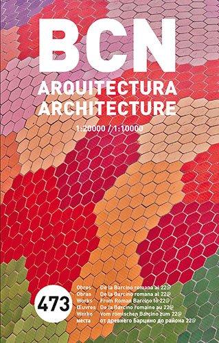 Barcelona, mapa de arquitectura: 473 obres, desde la Barcino romana al districte 22@ (Mapes)