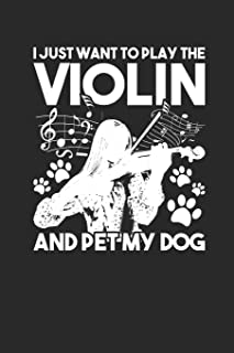 """I Just Want To Play The Violin: Violins Notebook, Graph Paper (6"""" x 9"""" - 120 pages) Musical Instruments Themed Notebook fo..."""