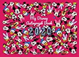 My Disney Autograph Book 2020: Best Gift For (Best Friends, Lover, Girl Friend, Daughter,Son) for Autograph & Character Signature collection,photo journal with blank pages