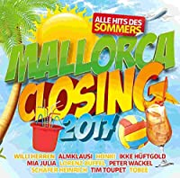 Mallorca Closing 2017 - Alle Hits des Sommers
