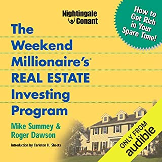The Weekend Millionaire's Real Estate Investing Program     How to Get Rich in Your Spare Time              Auteur(s):                                                                                                                                 Roger Dawson,                                                                                        Mike Summey                               Narrateur(s):                                                                                                                                 Roger Dawson,                                                                                        Mike Summey                      Durée: 7 h et 6 min     1 évaluation     Au global 5,0