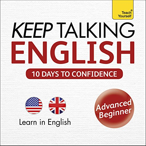 Keep Talking English - Ten Days to Confidence: Learn in English audiobook cover art