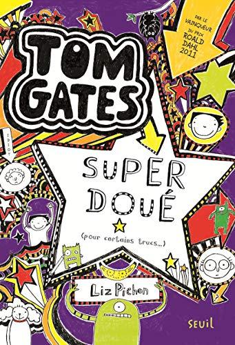 Tom Gates - Tome 5 - Super doué (pour certains trucs )