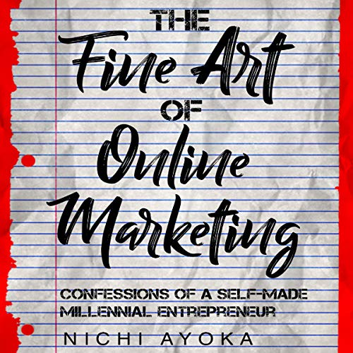 The Fine Art of Online Marketing audiobook cover art
