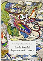 Nobuo Tsuji vs. Takashi Murakami: Battle Royale! Japanese Art History