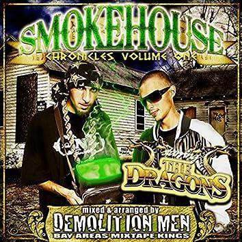 Demolition Men Present: Smokehouse Chronicles Volume 1
