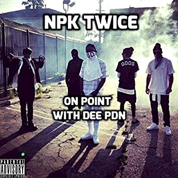 On Point (feat. Dee PDN)