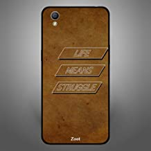 Oppo A37 Case Cover Life means struggle, Zoot Designer Phone Covers