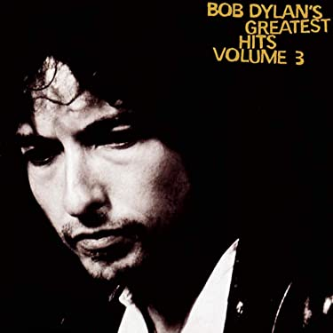 Bob Dylan's Greatest Hits, Vol. 3