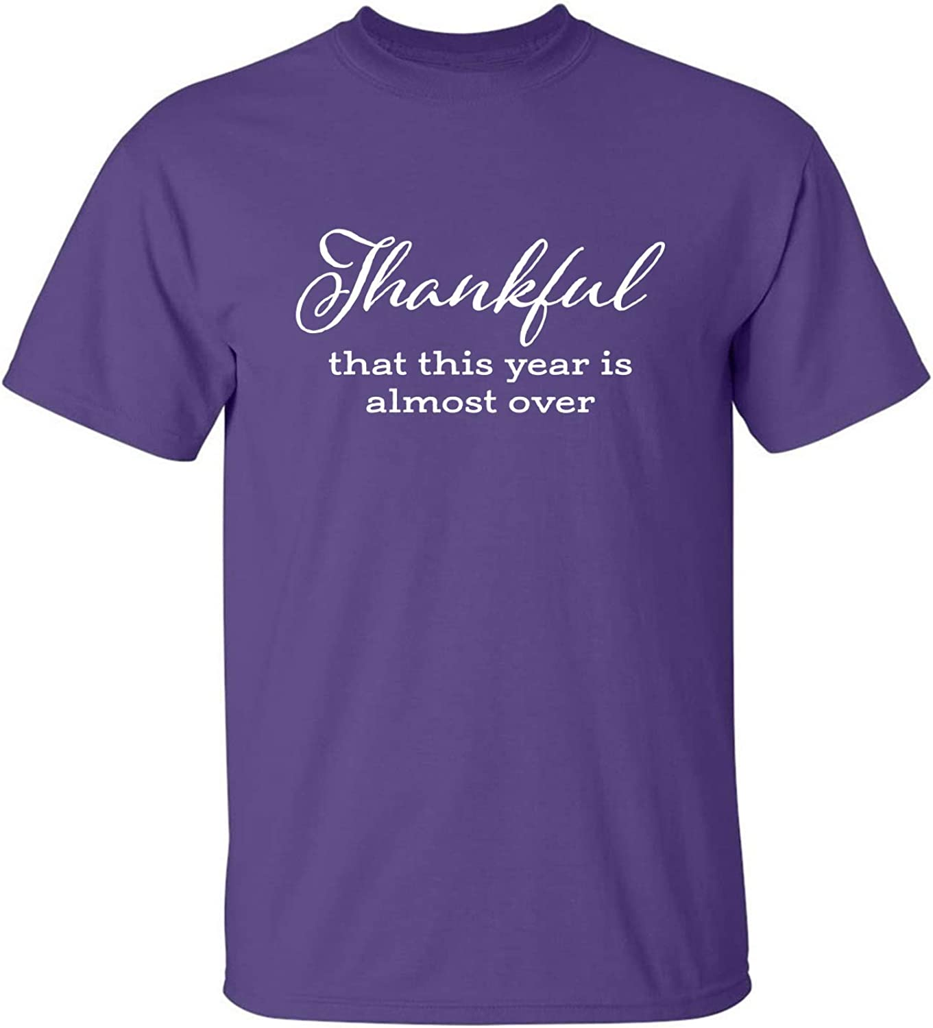 Thankful This Year is Almost Over Adult T-Shirt in Purple - XXXX-Large
