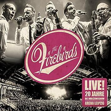Live! 20 Jahre Firebirds - Die Jubiläumsshow (Live)