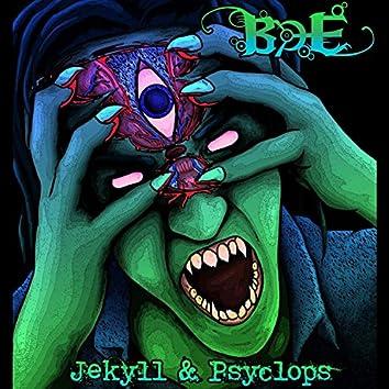 Jekyll & Psyclops