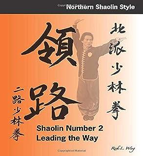 Shaolin #2: Leading the Way: Northern Shaolin Style