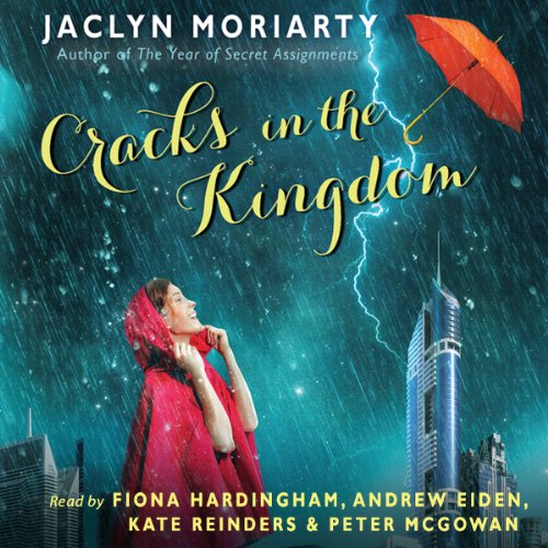 The Cracks in the Kingdom Audiobook By Jaclyn Moriarty cover art