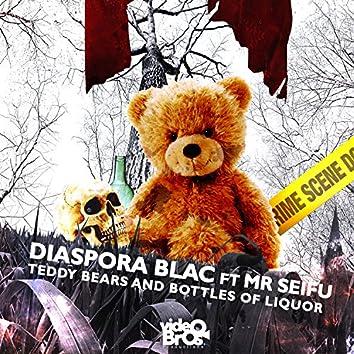 Teddy Bears and Bottles of Liquor