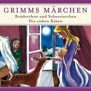 Brüderchen und Schwesterchen / Die sieben Raben (Grimms Märchen) Titelbild