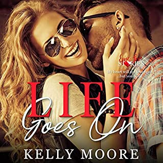 Life Goes On     Epic Love Stories, Book 3              By:                                                                                                                                 Kelly Moore                               Narrated by:                                                                                                                                 Sarah Puckett                      Length: 3 hrs and 53 mins     25 ratings     Overall 5.0