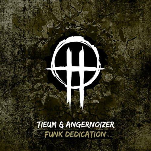 Tieum & Angernoizer