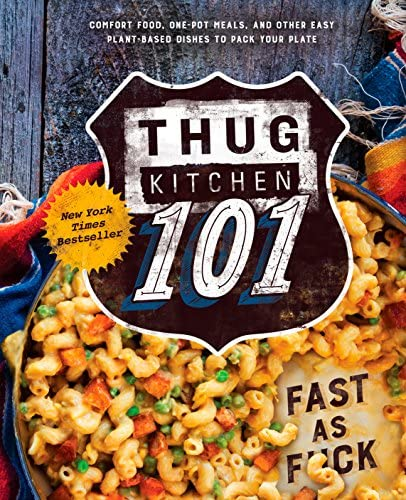 Thug Kitchen 101 Fast as F ck A Cookbook Thug Kitchen Cookbooks product image