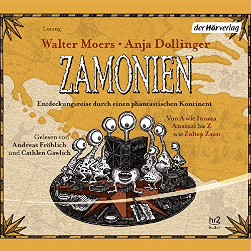 Entdeckungsreise durch einen phantastischen Kontinent     Zamonien - Lexikon              By:                                                                                                                                 Walter Moers,                                                                                        Anja Dollinger                               Narrated by:                                                                                                                                 Andreas Fröhlich,                                                                                        Cathlen Gawlich                      Length: 4 hrs and 24 mins     1 rating     Overall 5.0