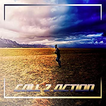 Call 2 Action (feat. Vic Carter)