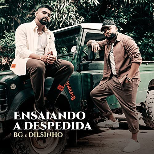 BG & Dilsinho