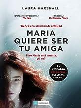 Maria quiere ser tu amiga (LOS IMPERDIBLES) (Spanish Edition)