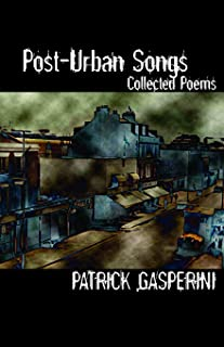Post-Urban Songs: Collected Poems
