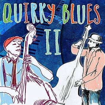Quirky Blues, Vol. 2
