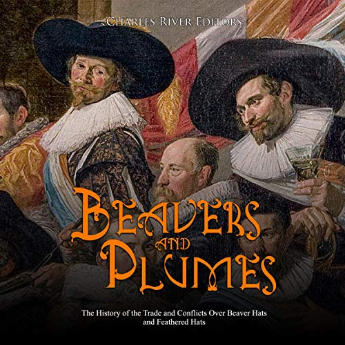 Beavers and Plumes  By  cover art