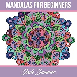 Mandalas For Beginners Mandala Coloring Books Relaxation Stress Relief And Mindfulness