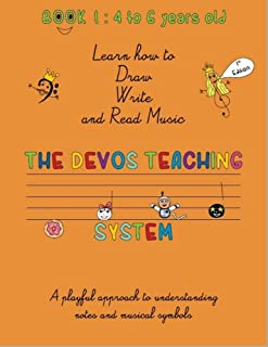 A Playful approach to music : Devos Academy Teaching System for 4 to 6 yrs old : learn how to read music