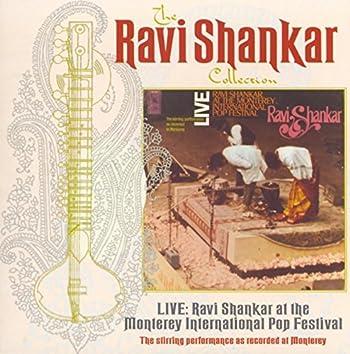 The Ravi Shankar Collection: Live: Ravi Shankar At The Monterey International Pop Festival (Live)