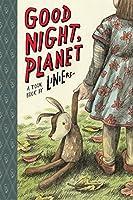GOOD NIGHT, PLANET: TOON Level 2 (TOON Books, Level 2)