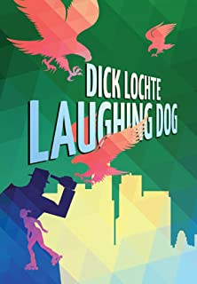 Laughing Dog: A  Leo and Serendipity Mystery (A Leo and Serendipity Mystery Book 2) (English Edition)