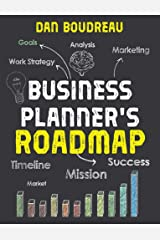 BUSINESS PLANNER'S ROADMAP: Imagine Your Future | Plan Your Business | Make It Real Kindle Edition