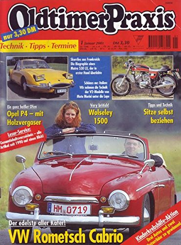 Oldtimer Praxis Nr. 01/2001 Der edelste aller Käfer! VW Rometsch Cabrio
