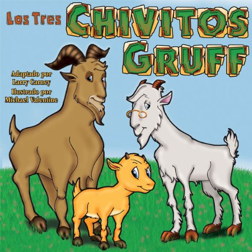 Los Tres Chivitos Gruff (Texto Completo) [The Three Billy Goats Gruff ] audiobook cover art