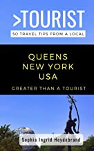 GREATER THAN A TOURIST- QUEENS NEW YORK USA: 50 Travel Tips from a Local (Greater Than a Tourist New York Series)