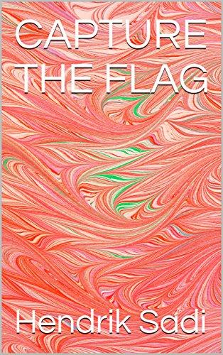 CAPTURE THE FLAG (English Edition)