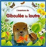 Giboulée la loutre (livre animé)
