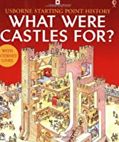 What Were Castles For (Starting Point History)