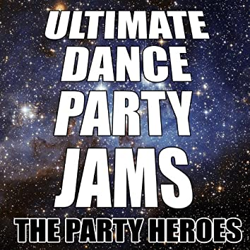 Ultimate Dance Party Jams