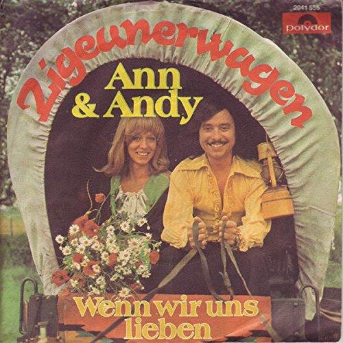 Ann & Andy Zigeunerwagen / Wenn wir uns lieben